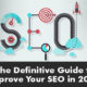 The Definitive guide to improve your SEO in 2018