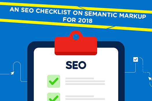 An-SEO-checklist-on-semantic-markup-for-2018